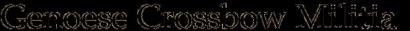 Genoese Crossbow Militia -- The Republics of Genova and Pisa